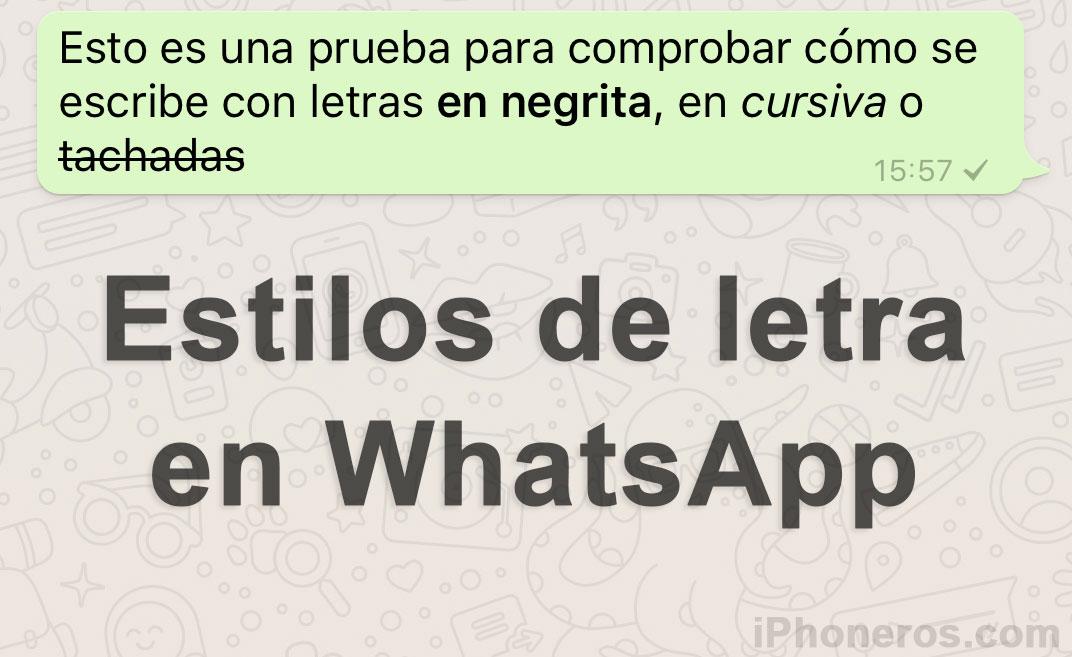 Estilos de letra en Whatsapp